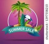 summer sale  round discount... | Shutterstock .eps vector #1397558210