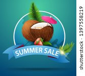 summer sale  round discount... | Shutterstock .eps vector #1397558219