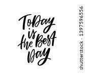 modern typography slogan today... | Shutterstock .eps vector #1397596556