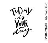 modern typography phrase today... | Shutterstock .eps vector #1397628110