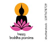 illustration of buddha purnima... | Shutterstock .eps vector #1397678729