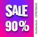 sale 90 persent typographic... | Shutterstock .eps vector #1398258620
