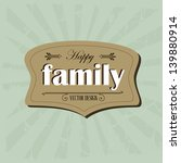 family frame over grunge... | Shutterstock .eps vector #139880914