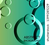 circle gradient abstract space... | Shutterstock .eps vector #1399285229