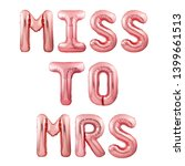 Small photo of Words Miss to Mrs made of rose gold inflatable balloon letters isolated on white background. Helium balloons forming words Miss to Mrs. Wedding party ballons decoration concept