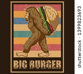 Retro Bigfoot Burger Vector...