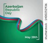 happy azerbaijan republic day... | Shutterstock .eps vector #1400252936