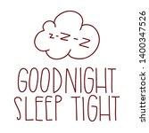 good night  sleep tight. the...   Shutterstock .eps vector #1400347526