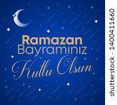 ramazan bayraminiz kutlu olsun  ... | Shutterstock . vector #1400411660