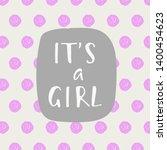 it's a girl. baby shower...   Shutterstock .eps vector #1400454623