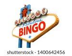 bingo on famous las vegas sign   Shutterstock . vector #1400642456
