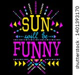 sun will be funny typography... | Shutterstock .eps vector #1401393170