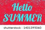 word hello summer grunge... | Shutterstock .eps vector #1401395060
