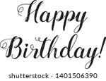 happy birthday lettering. hand...   Shutterstock .eps vector #1401506390
