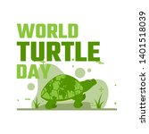 world turtle day campaign...   Shutterstock .eps vector #1401518039