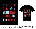 fell down yesterday stand up...   Shutterstock .eps vector #1401732029