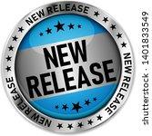 blue new release round badge... | Shutterstock .eps vector #1401833549