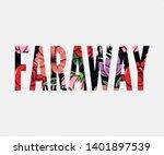 faraway slogan. perfect for pin ... | Shutterstock .eps vector #1401897539