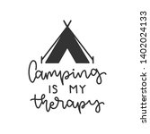 Camping Is My Therapy  ...