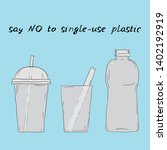 say no to single use plastic...   Shutterstock .eps vector #1402192919