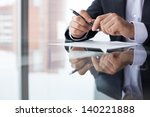 close up of male hands with pen ... | Shutterstock . vector #140221888