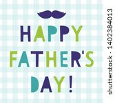 happy father's day greeting... | Shutterstock .eps vector #1402384013