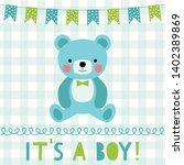 baby boy arrival vector card | Shutterstock .eps vector #1402389869