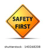 safety first sign | Shutterstock .eps vector #140268208