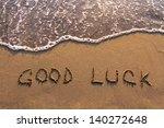 good luck  words written on the ... | Shutterstock . vector #140272648