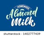 almond milk lettering for...   Shutterstock .eps vector #1402777439