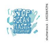 stop ocean plastic pollution...   Shutterstock .eps vector #1402869296
