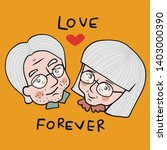 old couple lover love forever... | Shutterstock .eps vector #1403000390