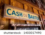 Small photo of Cash or barter store front.