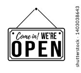come in  we are open. white...   Shutterstock .eps vector #1403038643