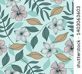 floral seamless pattern with... | Shutterstock . vector #1403063603