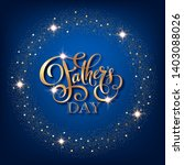 fathers day greeting card.... | Shutterstock .eps vector #1403088026