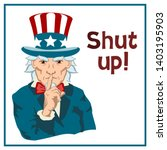 angry uncle sam holds his... | Shutterstock .eps vector #1403195903