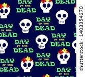 vector day of the dead  dia de... | Shutterstock .eps vector #1403354270