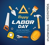 happy labor day craftsman tool... | Shutterstock .eps vector #1403409806