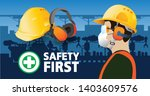 hearing protectors safety first ... | Shutterstock .eps vector #1403609576