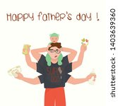cute happy fathers day card... | Shutterstock .eps vector #1403639360