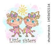 two little sisters. twin girls. ... | Shutterstock .eps vector #1403652116