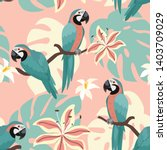 tropical pattern with parrots... | Shutterstock .eps vector #1403709029