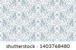 floral pattern. vintage... | Shutterstock .eps vector #1403768480