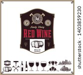 vector vintage red wine label.... | Shutterstock .eps vector #1403859230