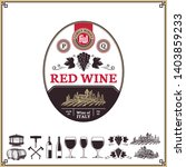vector vintage red wine label.... | Shutterstock .eps vector #1403859233