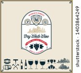 vector vintage white wine label.... | Shutterstock .eps vector #1403864249