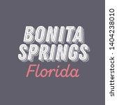 bonita springs  florida t shirt ... | Shutterstock .eps vector #1404238010