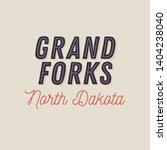grand forks  north dakota t... | Shutterstock .eps vector #1404238040