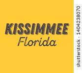 kissimmee  florida t shirt... | Shutterstock .eps vector #1404238070